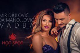 EMIR DJULOVIC RADA MANOJLOVIC SVADBA OFFICIAL VIDEO 2019