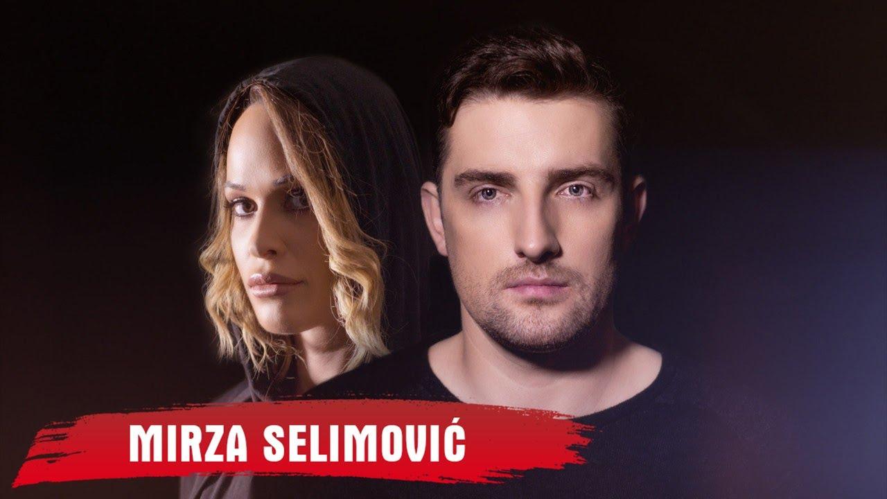 Mirza Selimovic – Ti I Ja 2019