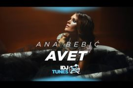 ANA BEBIC AVET OFFICIAL VIDEO