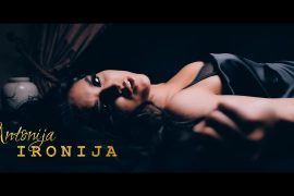 ANTONIJA Ironija Official video