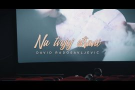 DAVID RADOSAVLJEVIC NA TVOJOJ STRANI Official Video