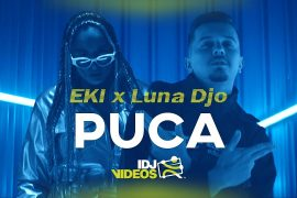 EKI X LUNA DJO PUCA OFFICIAL VIDEO