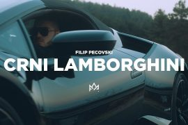 Filip Pecovski Crni lamborghini Official Video 2019