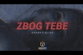 Graba x Gliga Zbog tebe Official Lyric Video