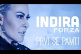 Indira Forza Prvi se pamti Official music video 4K