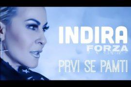 Indira Forza Prvi se pamti Official music video 4K