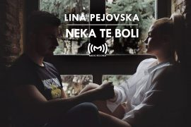 Lina Pejovska Neka te boli Official Video