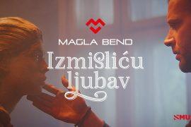 Magla Bend Izmislicu ljubav Official video 2019
