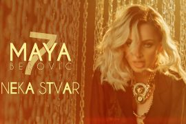 Maya Berovi Neka Stvar Official Video