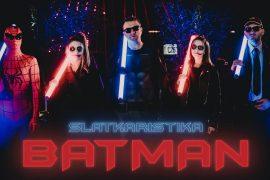 Slatkaristika Batman Official Video