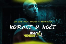 VUK MOB FEAT VOYAGE X BRESKVICA KORACI U NOCI OFFICIAL VIDEO