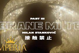 Milan Stankovi Brane mi te Official Video 2019