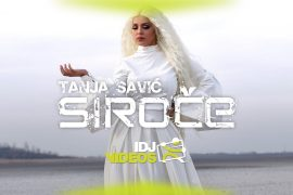 TANJA SAVIC SIROCE OFFICIAL VIDEO