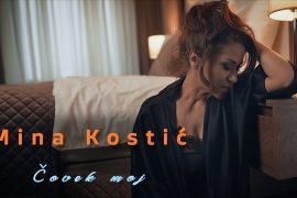 Mina Kostic Covek moj Official Video 2020
