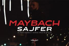 SAJFER MAYBACH OFFICIAL VIDEO