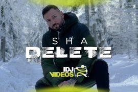 SHA DELETE OFFICIAL VIDEO