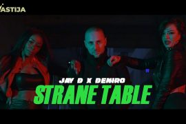 JAY D X DENIRO STRANE TABLE OFFICIAL VIDEO 4K
