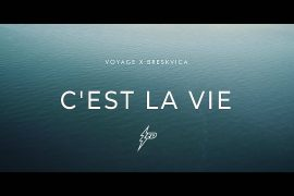 Voyage x Breskvica Cest La Vie Official Video Prod By uness Beatz