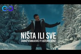 ZARKO STANOJEVIC ASTERIKS BAND NISTA ILI SVE OFFICIAL VIDEO