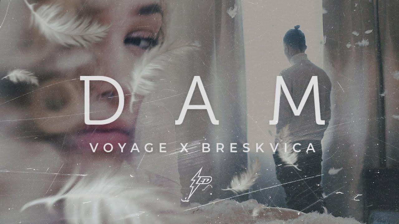 Voyage-x-Breskvica-Dam-Official-Video-Prod-by-Popov