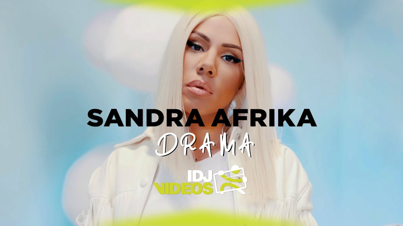 SANDRA-AFRIKA-DRAMA-OFFICIAL-VIDEO
