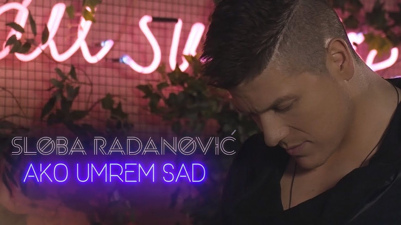 SLOBA-RADANOVIC-AKO-UMREM-SAD-OFFICIAL-COVER