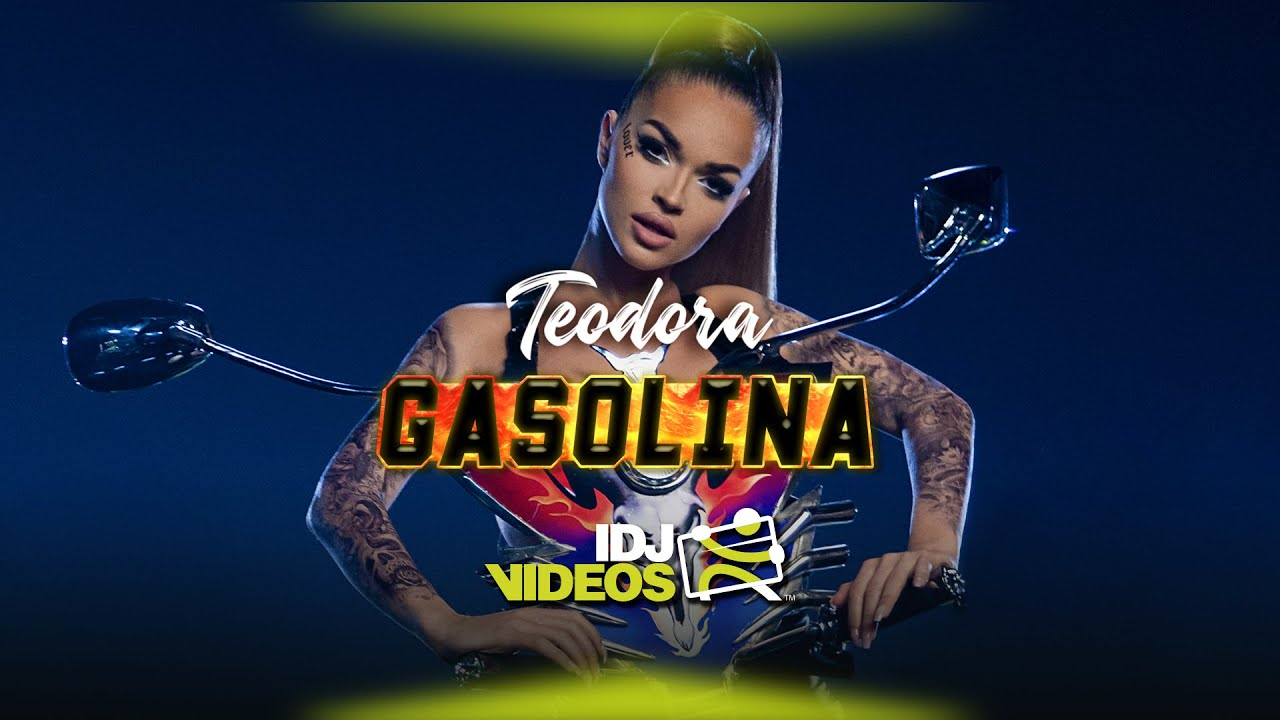 TEODORA-GASOLINA-OFFICIAL-VIDEO