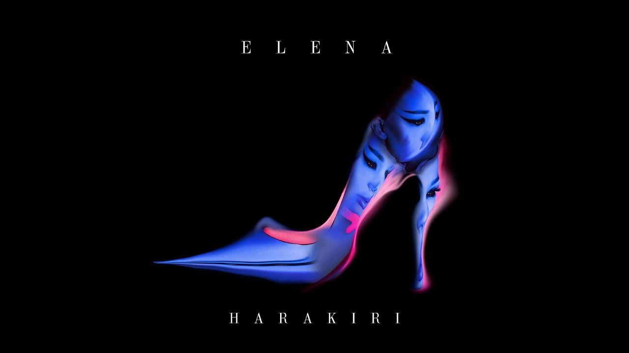 ELENA-HARAKIRI-OFFICIAL-AUDIO