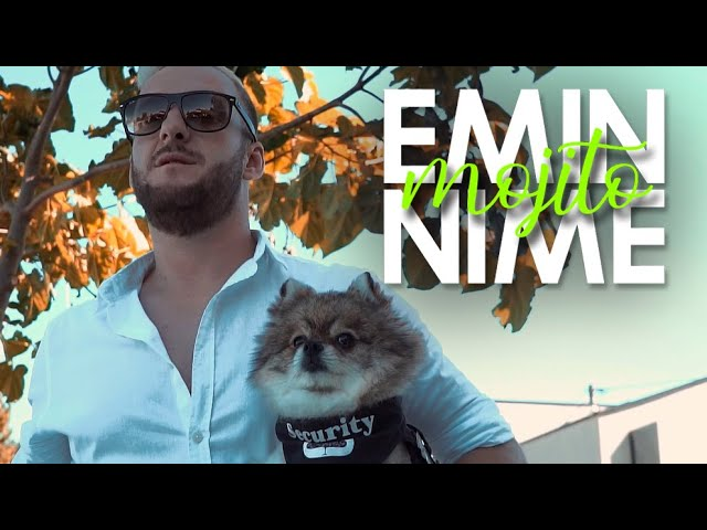 EMIN-NIME-MOJITO-OFFICIAL-VIDEO