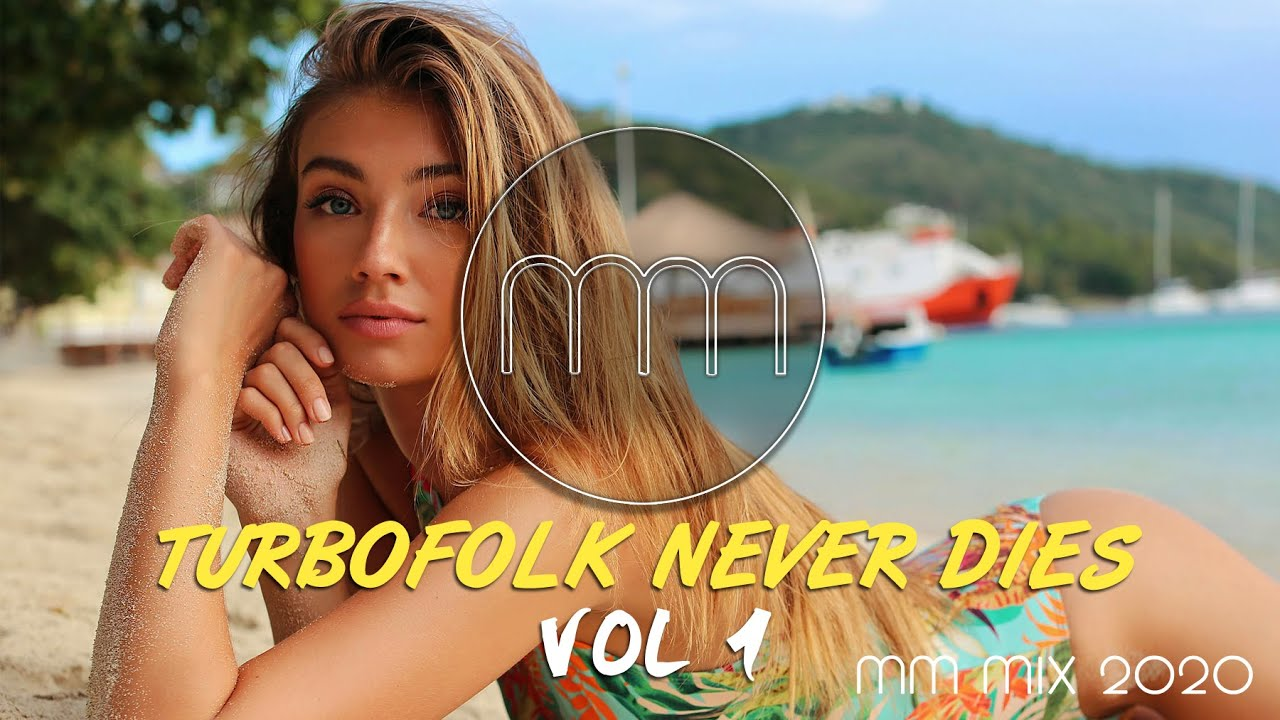 TURBOFOLK-NEVER-DIES-MM-MIX-2020-vol1