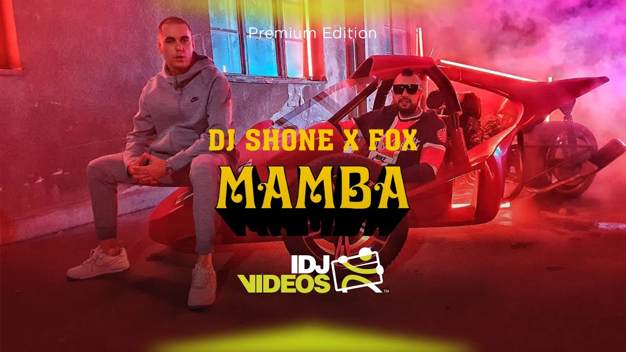 DJ-SHONE-X-FOX-MAMBA-OFFICIAL-VIDEO