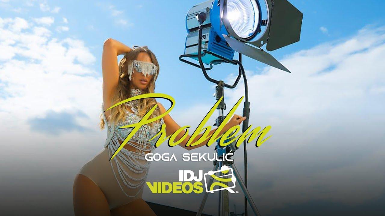 GOGA-SEKULIC-PROBLEM-OFFICIAL-VIDEO