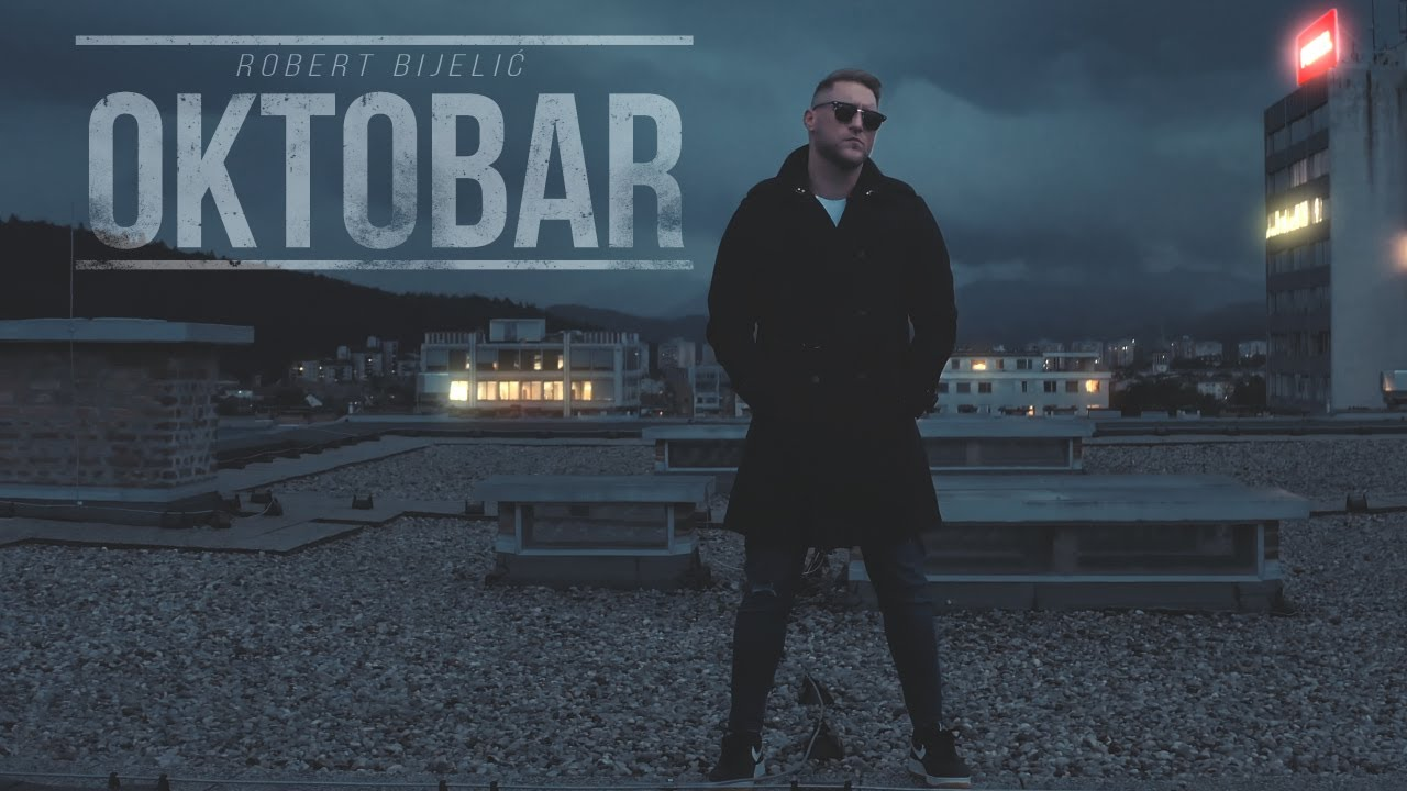 ROBERT-BIJELIC-OKTOBAR-OFFICIAL-VIDEO