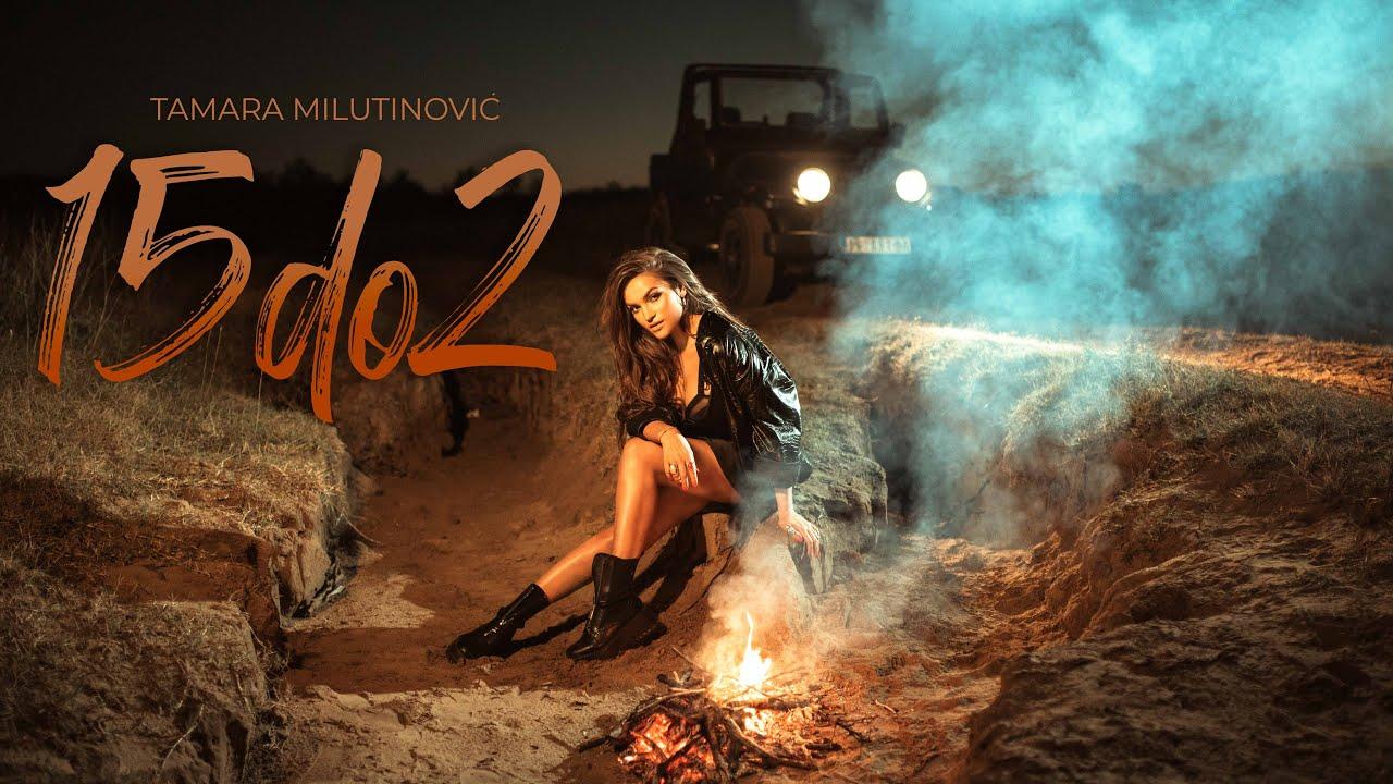 TAMARA-MILUTINOVIC-15-do-2-Official-video-2020