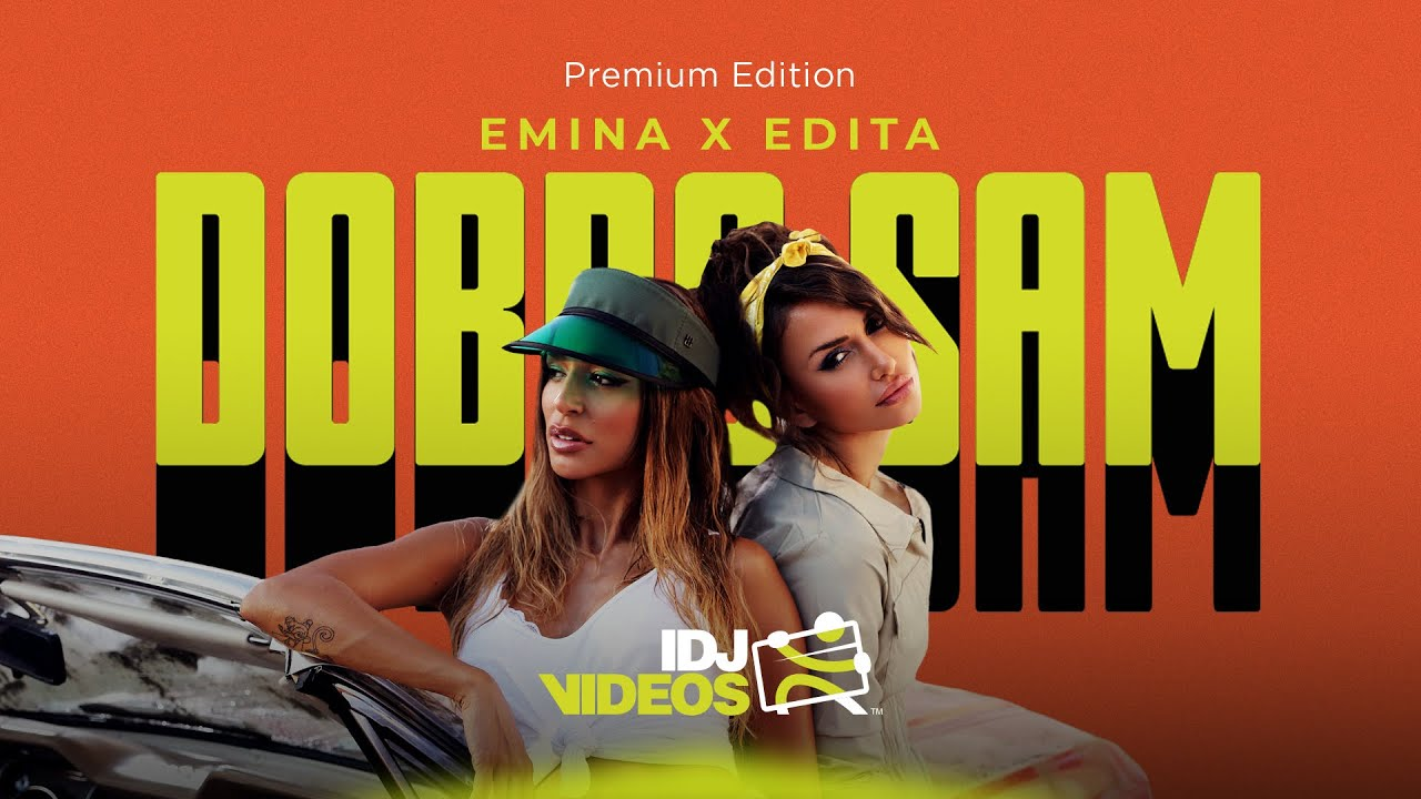 EMINA-X-EDITA-DOBRO-SAM-OFFICIAL-VIDEO