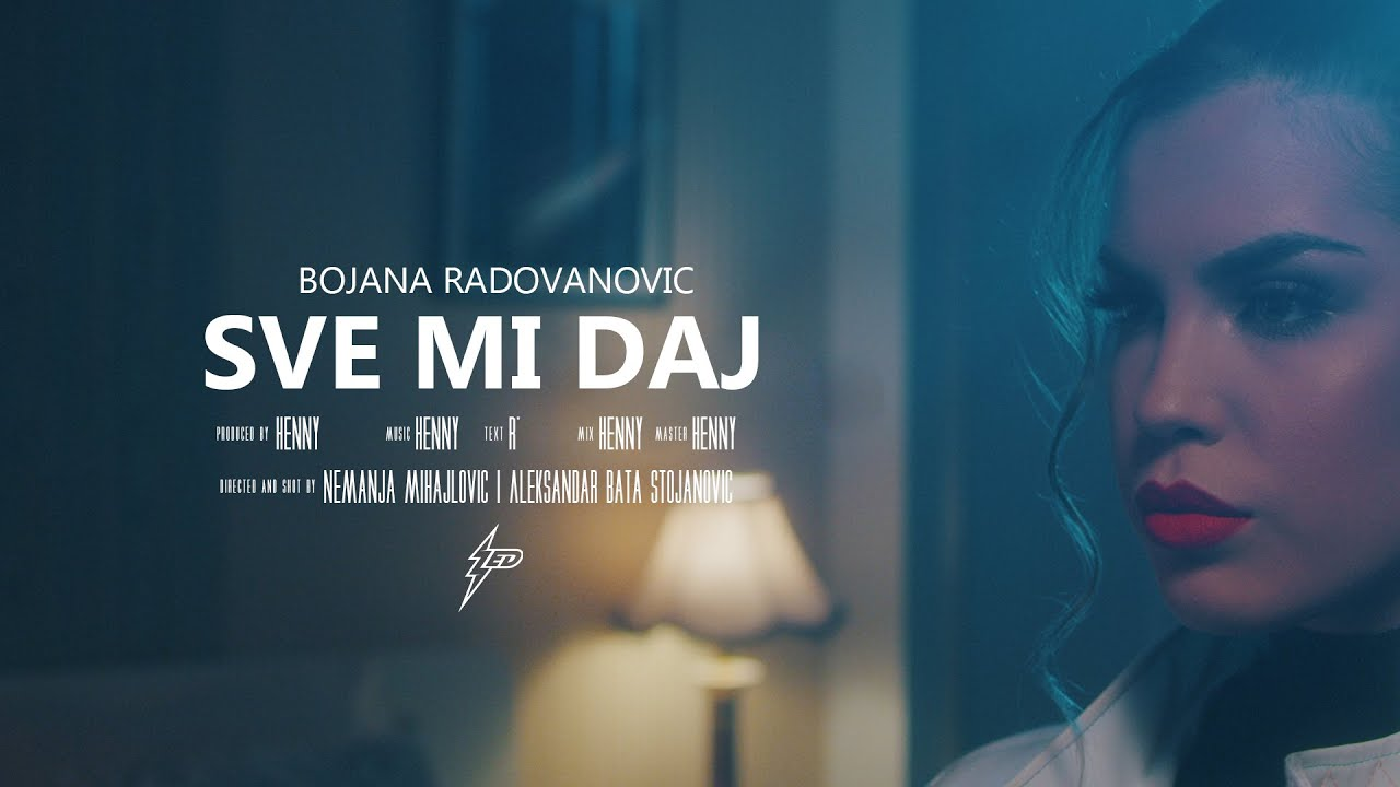 Bojana-Radovanovic-Sve-mi-daj-Official-Video