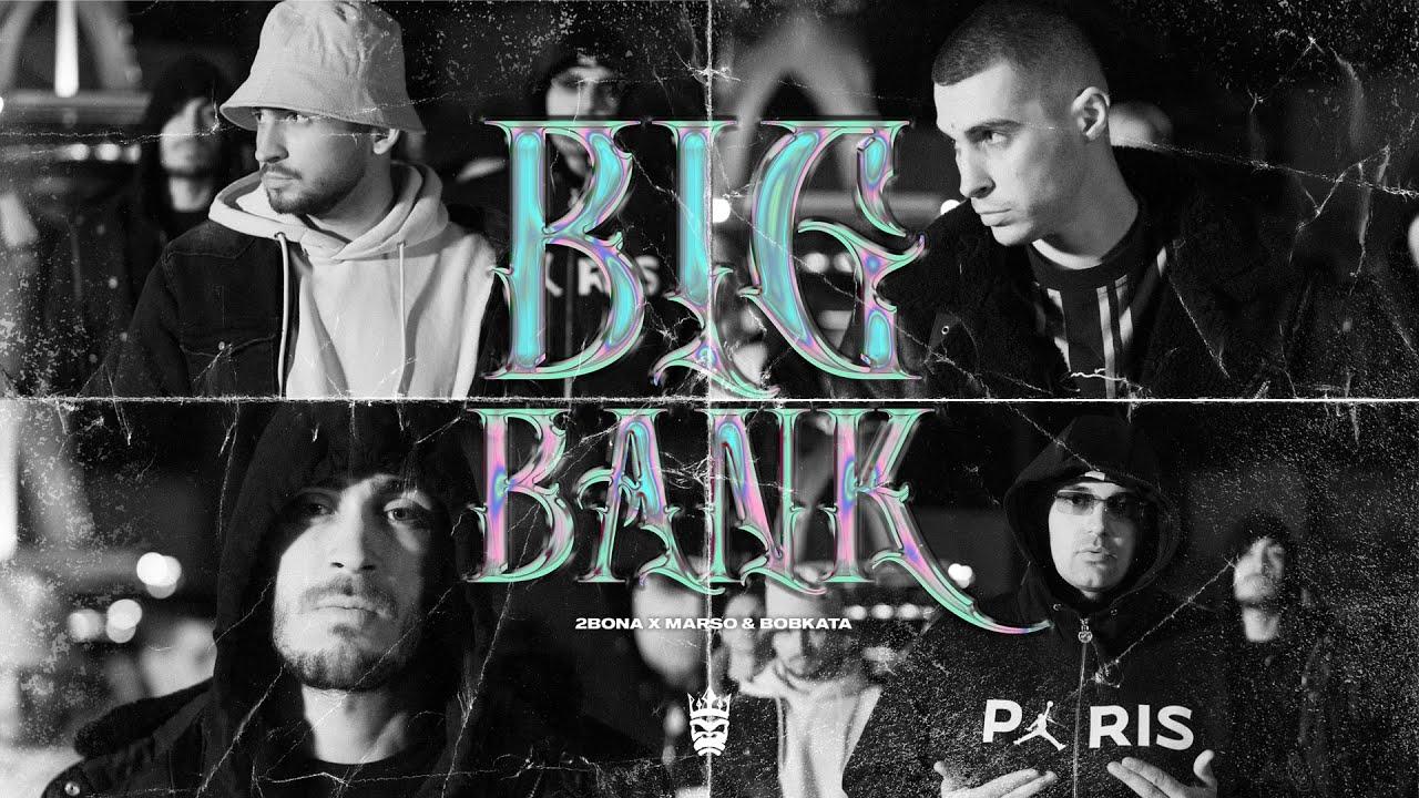 Bona Marso Bobkata BIG BANK Official video