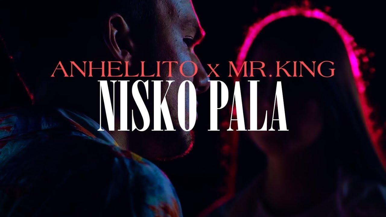 ANHELLITO NISKO PALA feat MRKING Prod by Pachotti