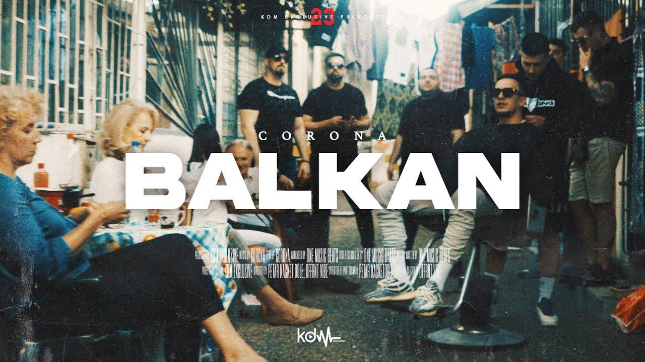 CORONA BALKAN OFFICIAL VIDEO