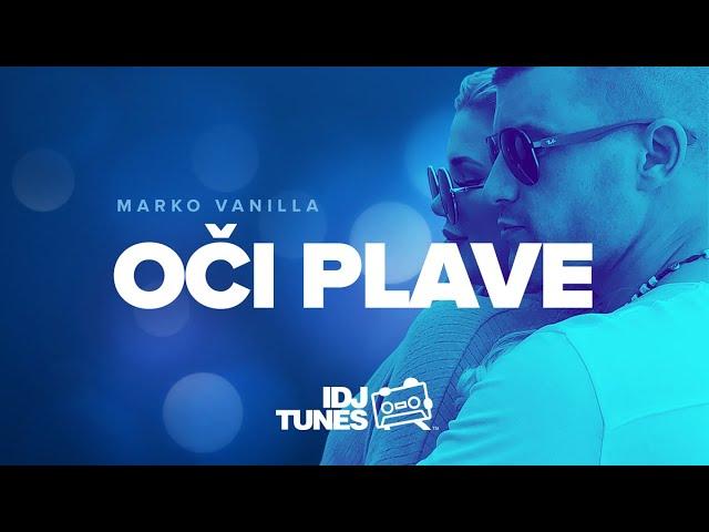 MARKO VANILLA OCI PLAVE OFFICIAL VIDEO