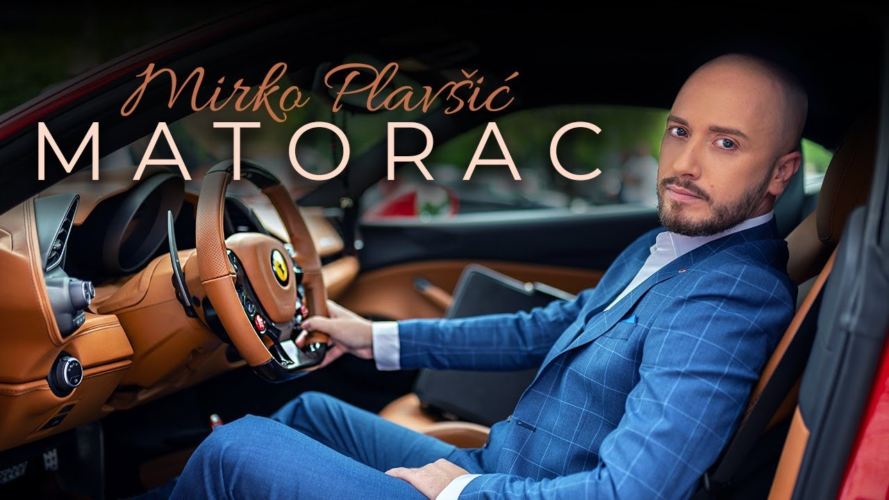 Mirko Plavsic Matorac Official Video