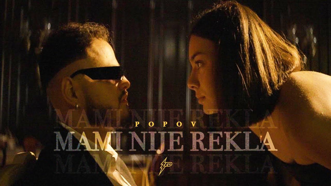 Popov MAMI NIJE REKLA Official VIdeo Prod by Popov